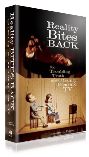 Reality Bites Back: The Troubling Truth About Guilty Pleasure TV